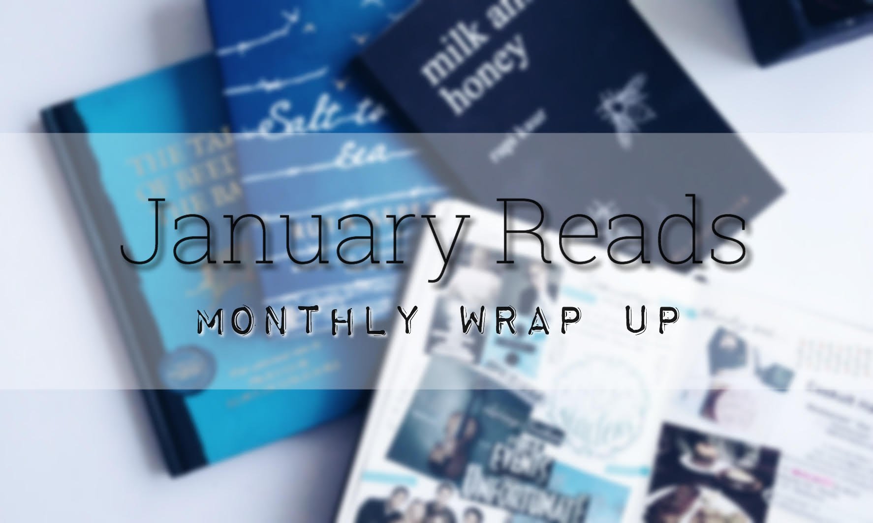 January Wrap Up 2017