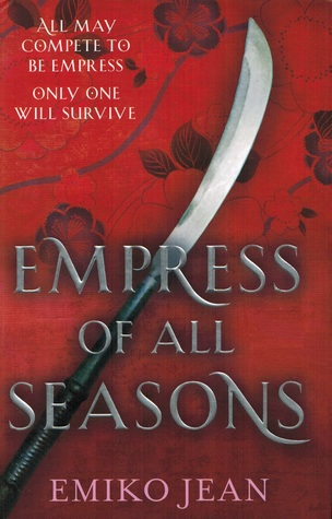 Book Review | Empress of All Seasons by Emiko Jean